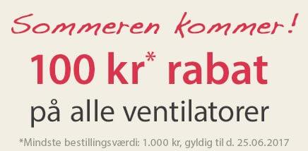 100 kr. rabat på alle ventilatorer