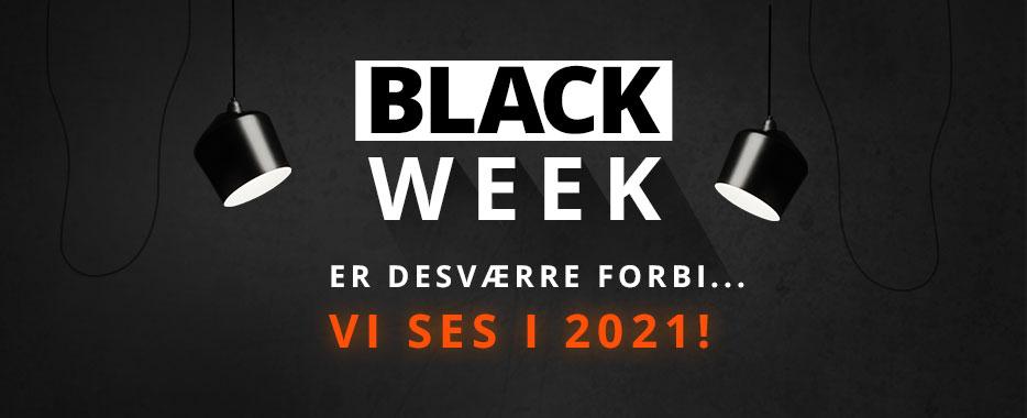 Black Week er desværre forbi